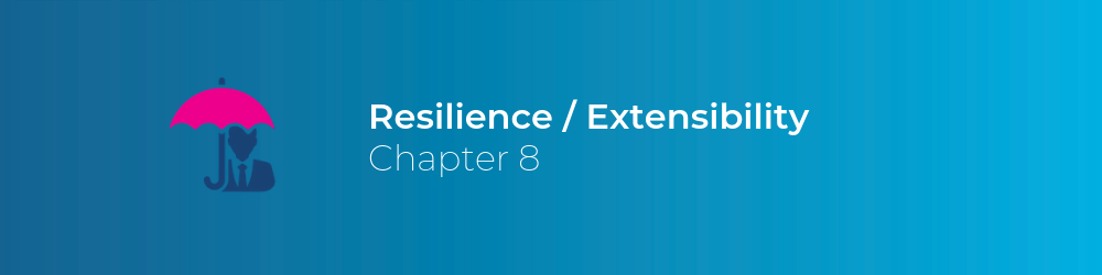 resilience and extensibility